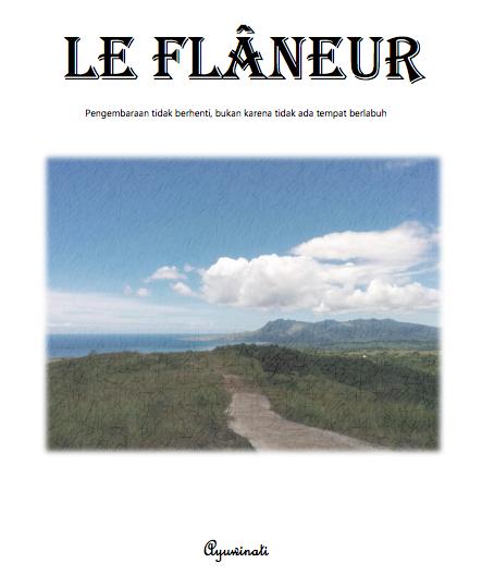 Le Flâneur (Sebuah Buku Digital Cerita Pendek)