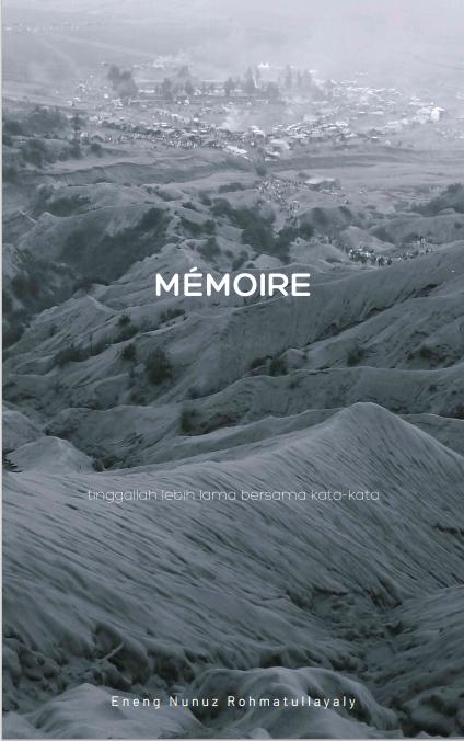 Mémoire (Buku Digital sebuah Antologi Puisi)